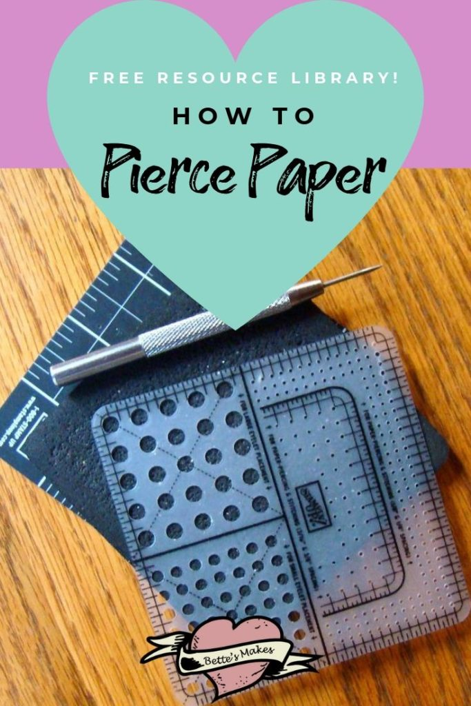 Paper Crafts: Paper Piercing Made Easy - BettesMakes.com