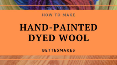 How To Make Hand-Painted Dyed Wool