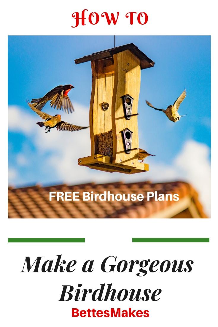 How To Make A Gorgeous Birdhouse