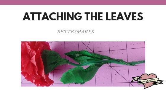 Carnation - Attaching the leaves to the stem- BettesMakes