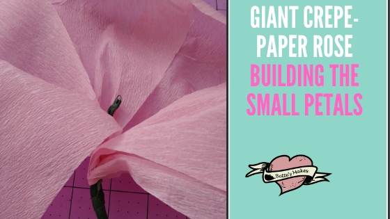 Giant Crepe-Paper Rose Building the Small Petals