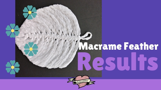 Macrame Feather Results