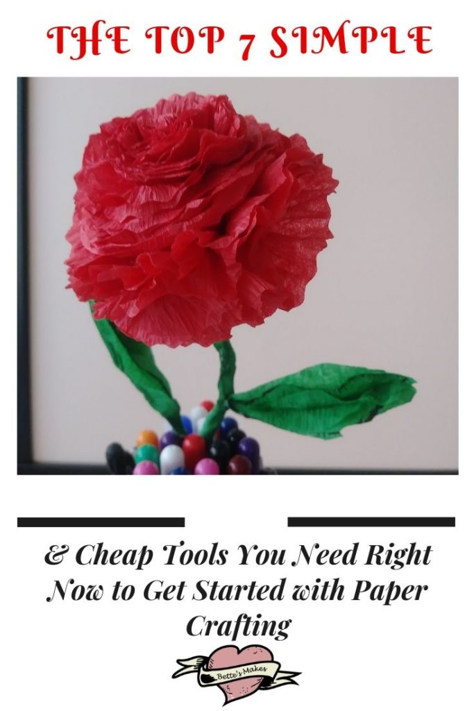 The Top 7 Simple & Cheap Tools You Need Right Away to Get Started with Paper Crafting