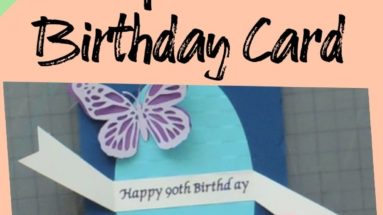 How to Make a Special Birthday Card with Butterflies