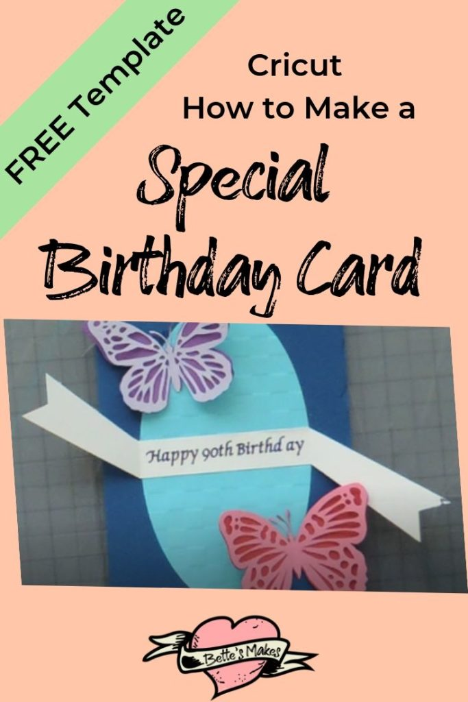 Using your Circut to make a special birthday card - BettesMakes.com