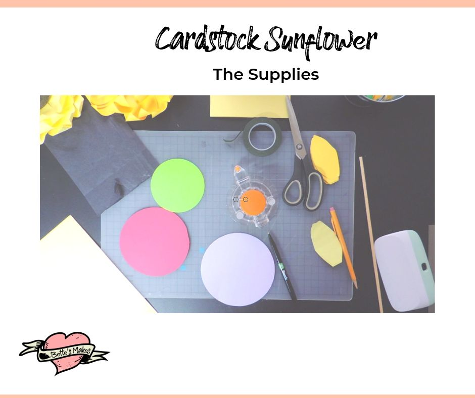 Cardstock Sunflower supplies - BettesMakes.com