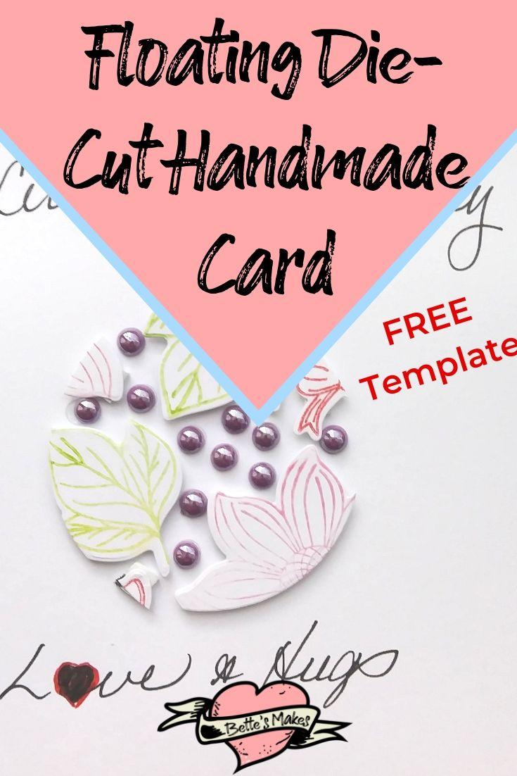 Floating Die-Cut Handmade Card