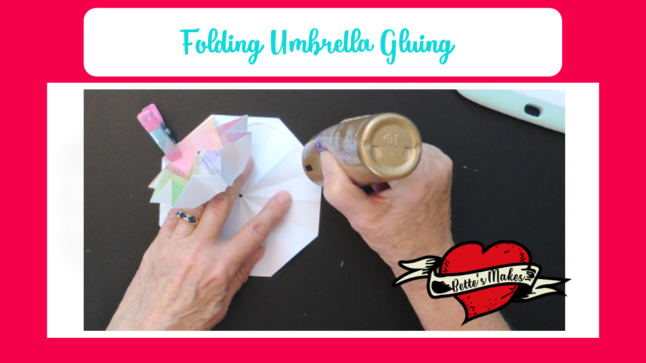 Folding Umbrellas - Gluing - BettesMakes.com