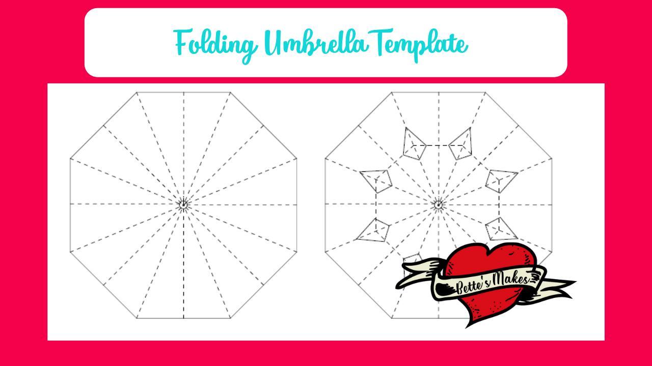 Folding Umbrella Template - BettesMakes.com