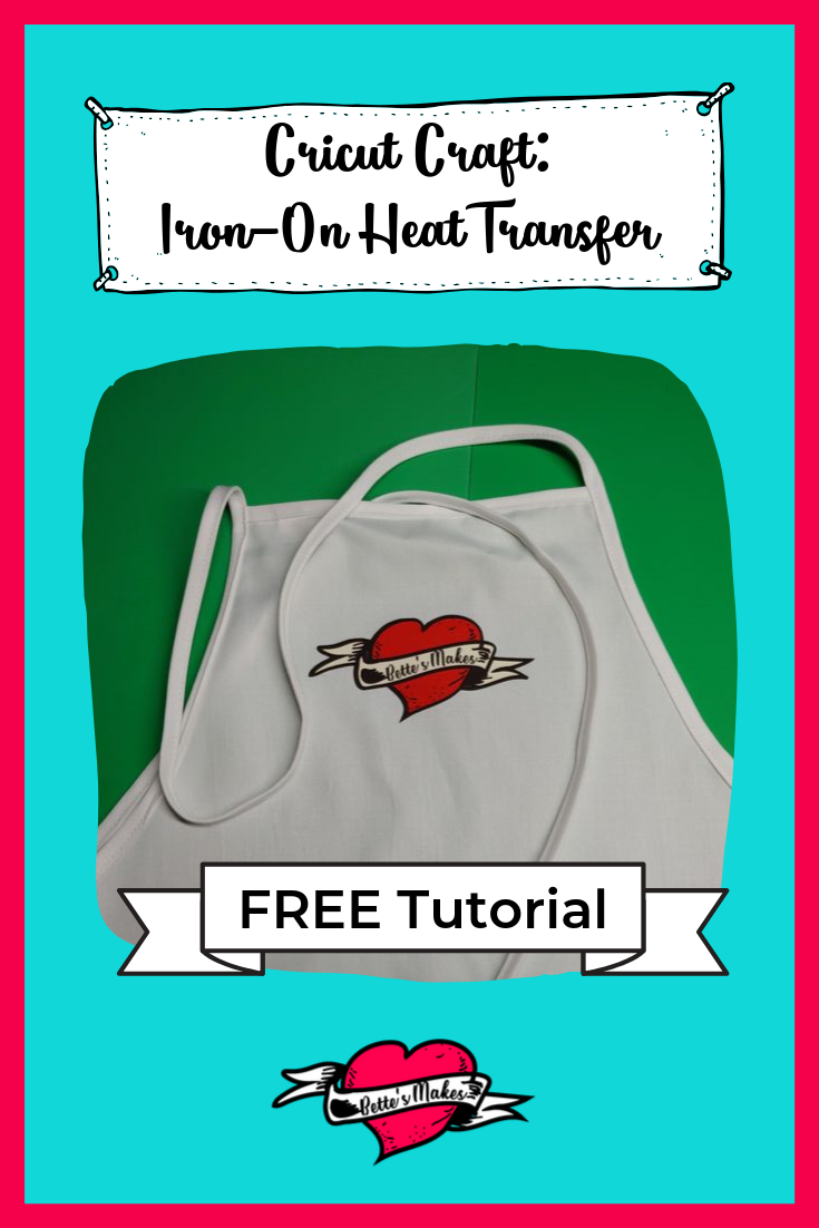 Cricut Craft iron-On Heat Transfer Tutorial so you won't have to guess at the right steps. This tutorial includes a FREE video from BettesMakes.com