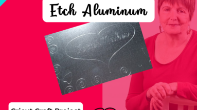 How to Etch Aluminum using your Cricut! Easy and Fun to do - great way to add to your DIY Home Decor, and other crafts. FREE Tutorial and Design from BettesMakes.com