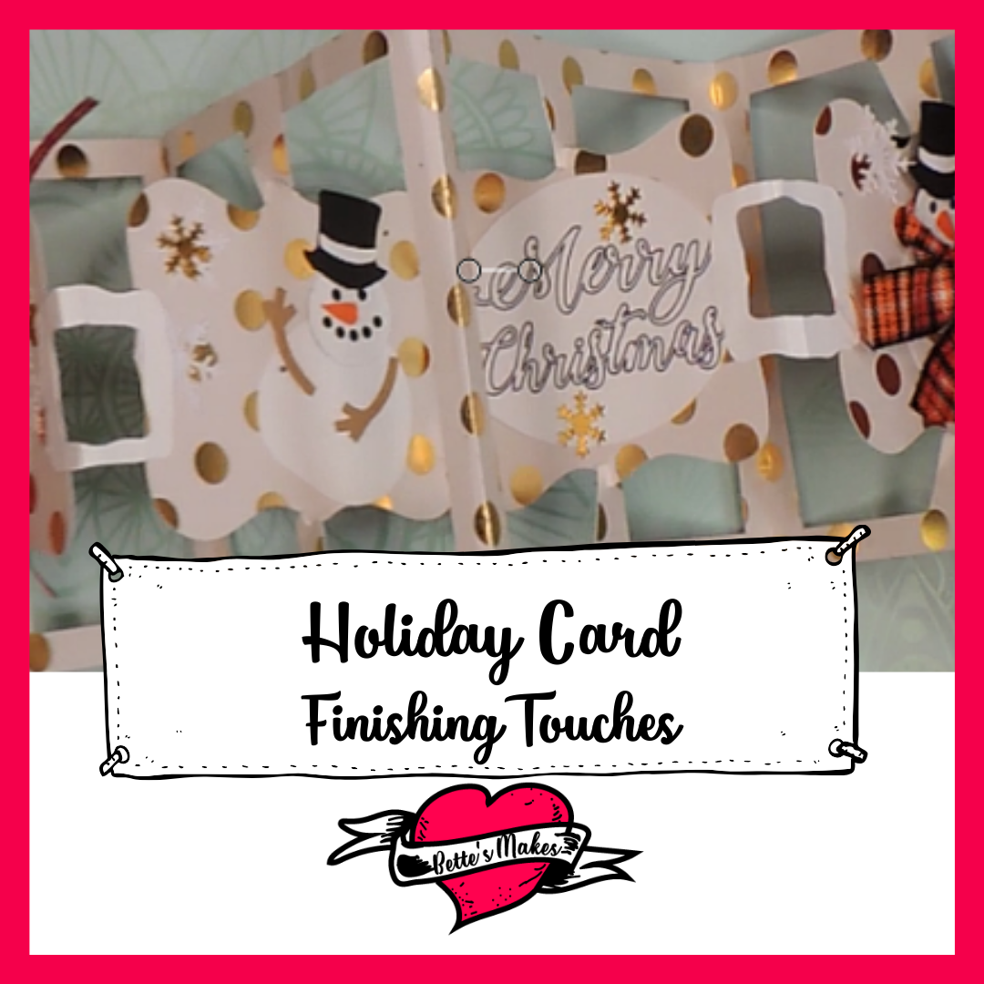 Holiday Card - Finishing Touches