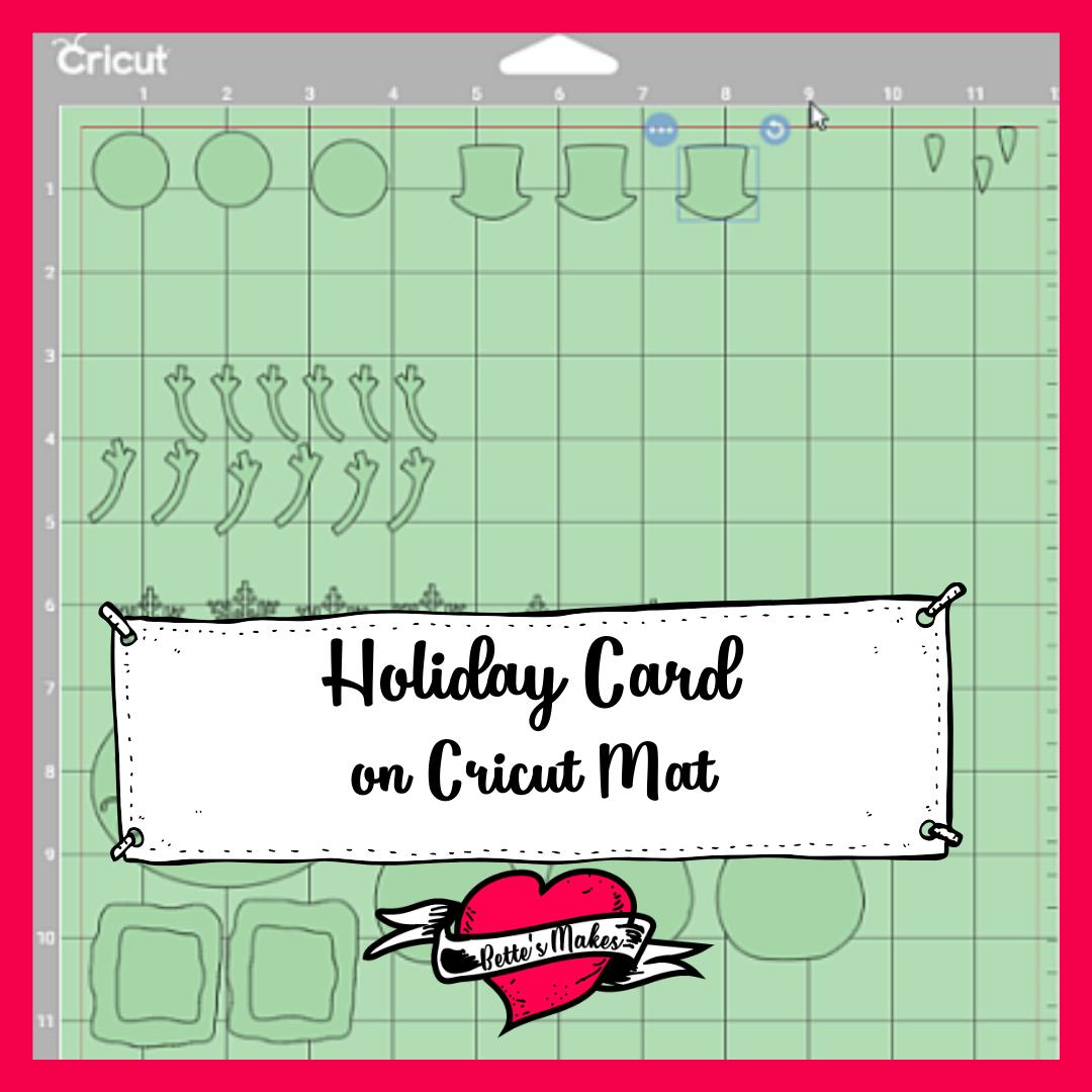 Holiday Card - Cricut Mat