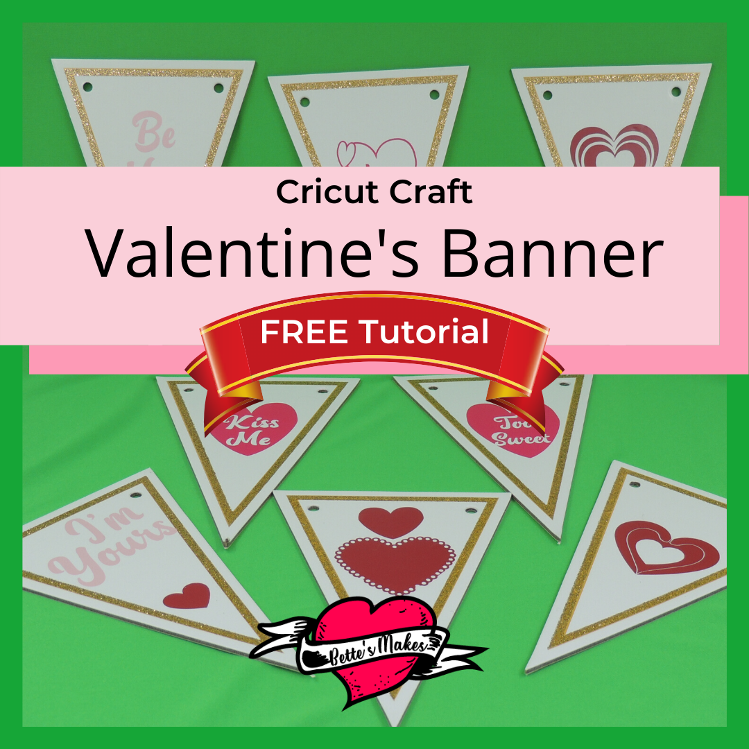 Valentines Banner with Templates and Cut Files