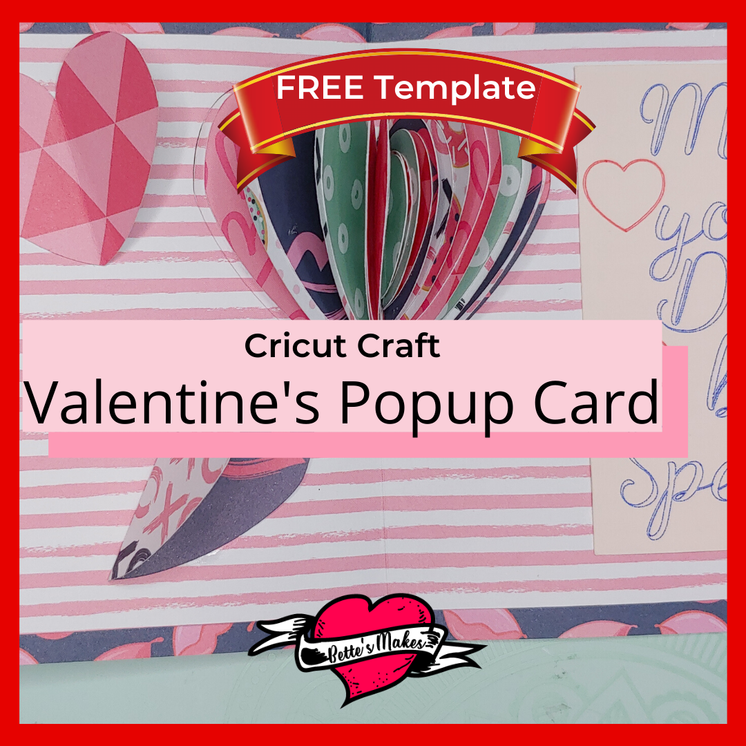 Popup Card for Valentine's Day using your Cricut