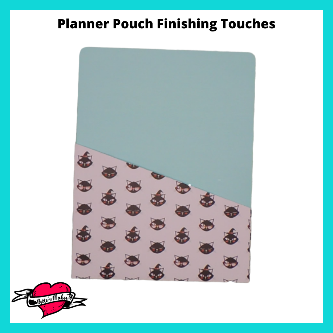 Planner Pouch Finishing Touches