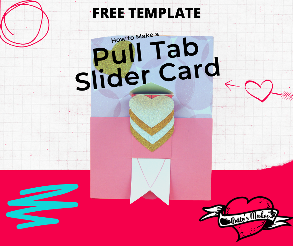 How to Make a Super Cute Pull Tab Slider Card