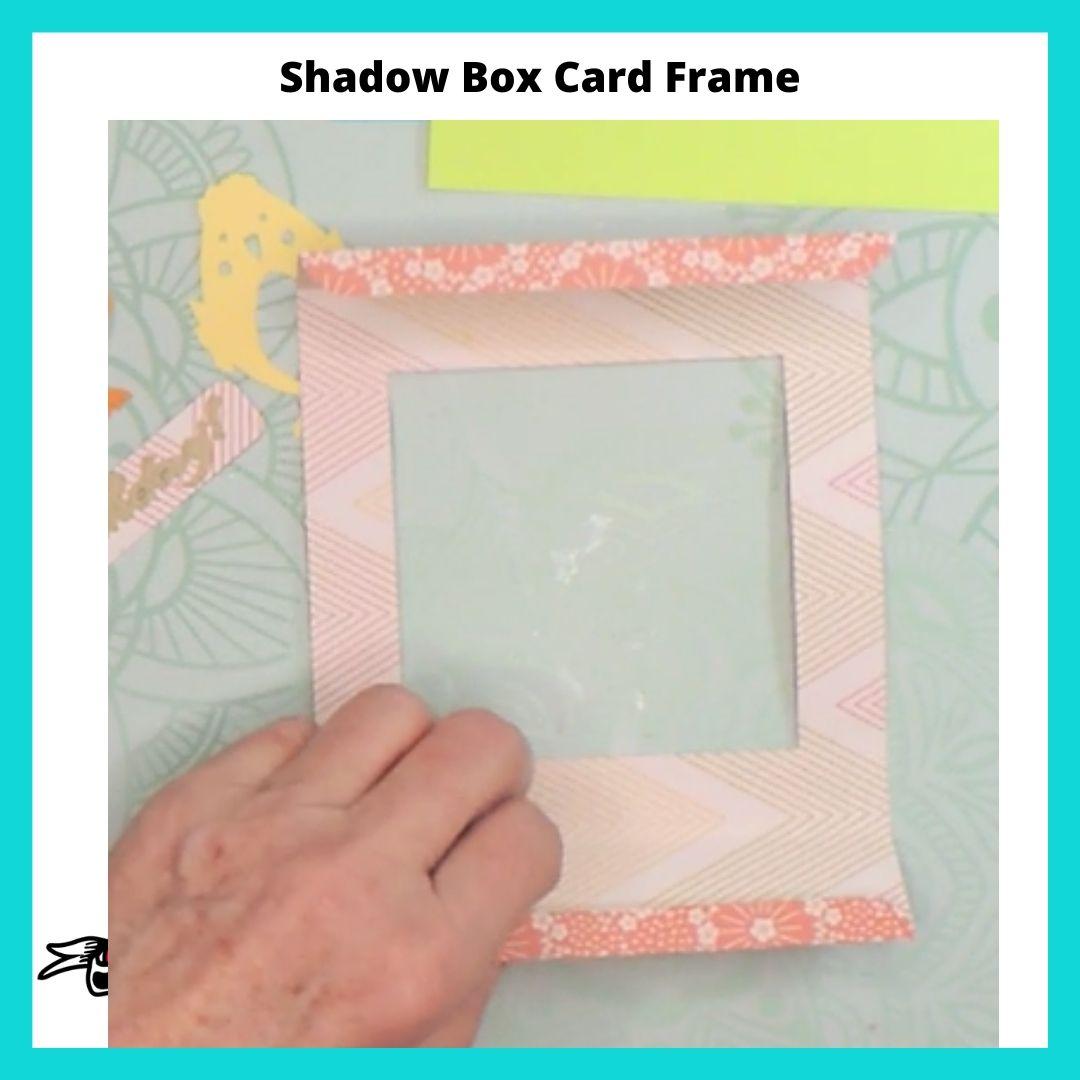 Shadow Box Card Frame