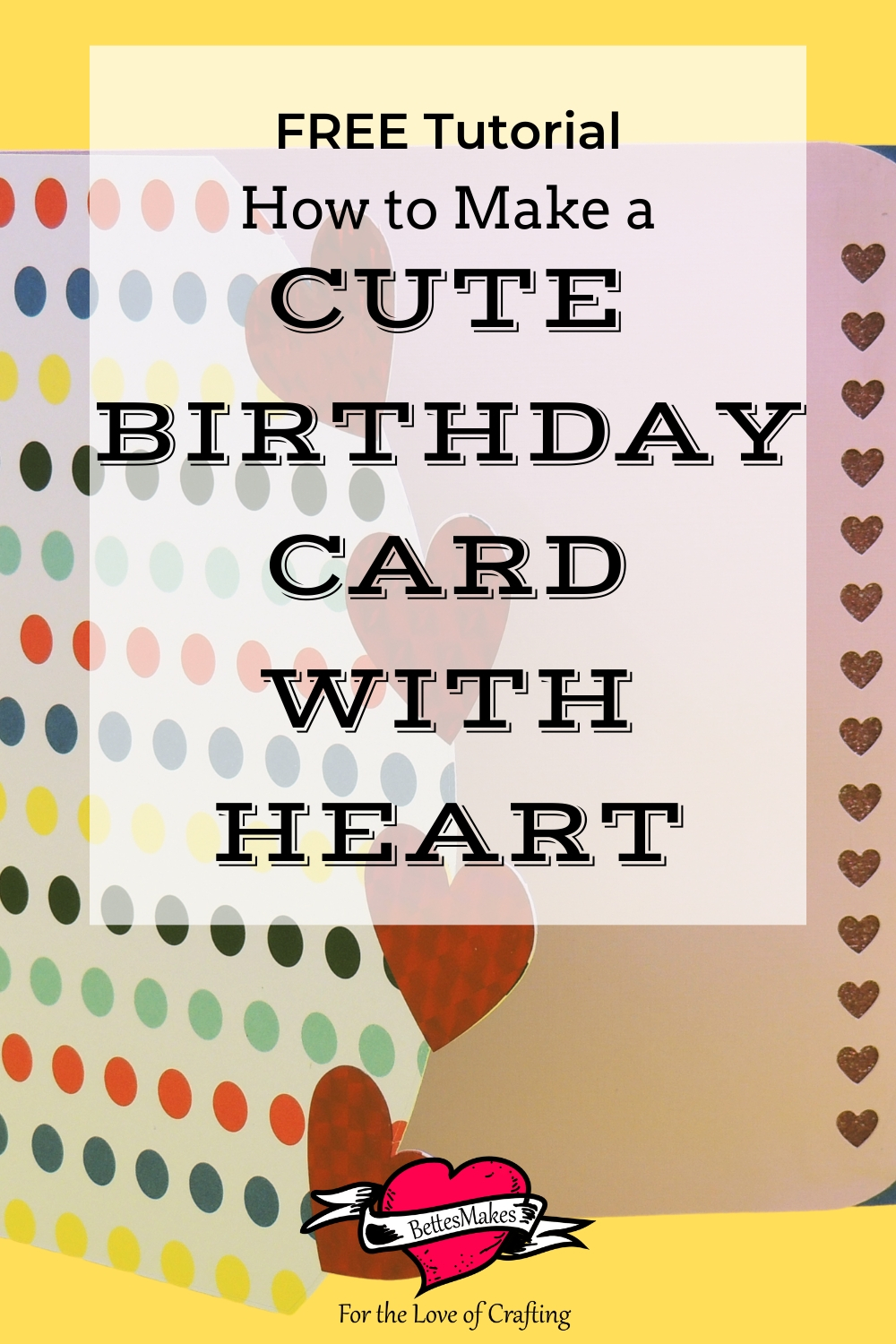 How to Make a Cute Birthday Card with Heart