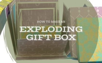 How to Make a Exploding Gift Box