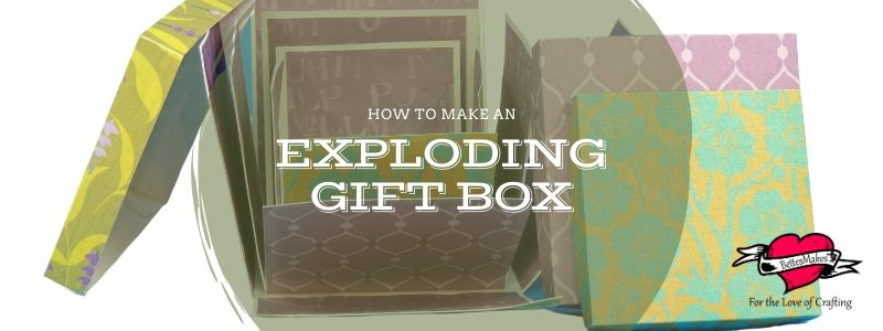 How to Make An Exploding Gift Box