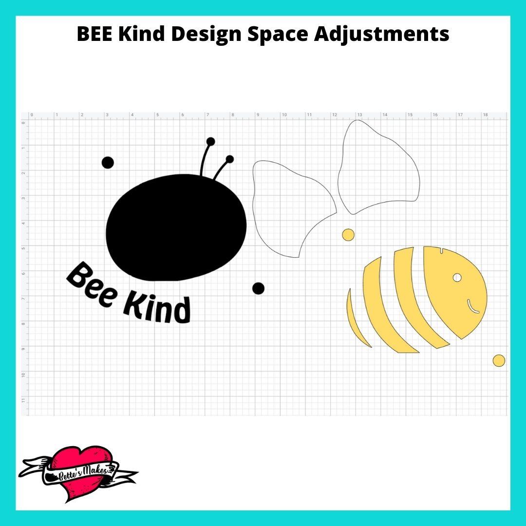 BEE Kind Design Space Adjustments
