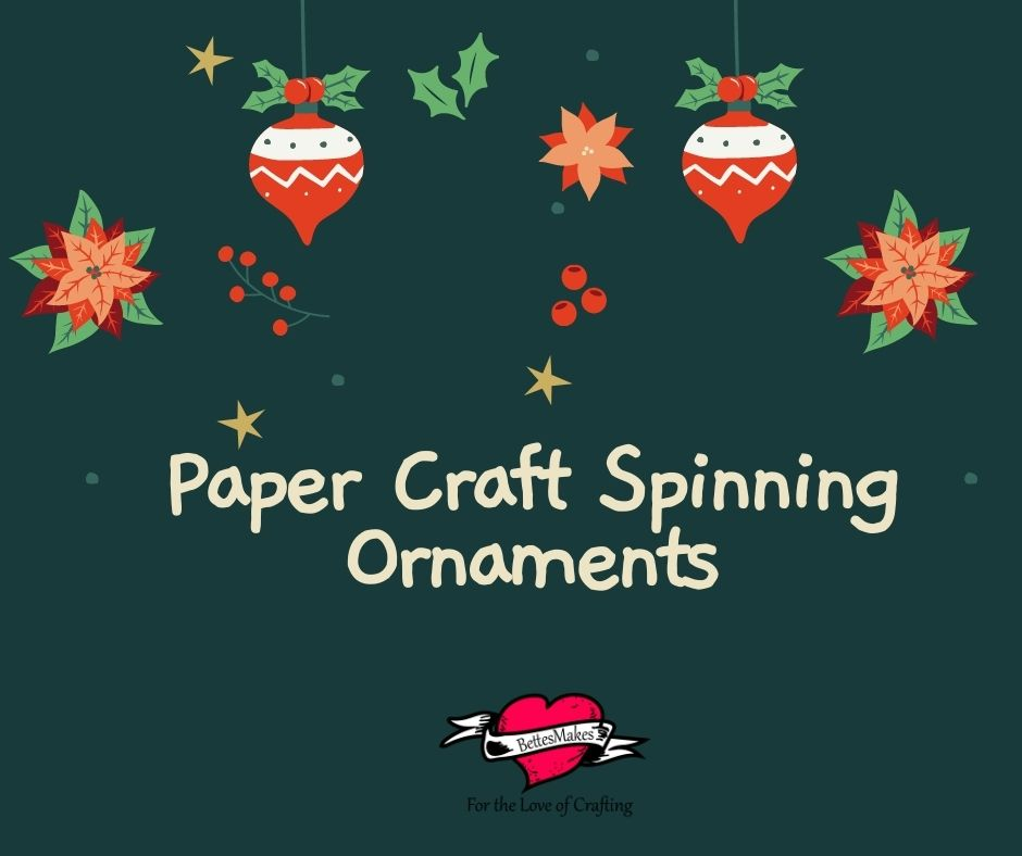 Paper Craft Spinning Ornaments