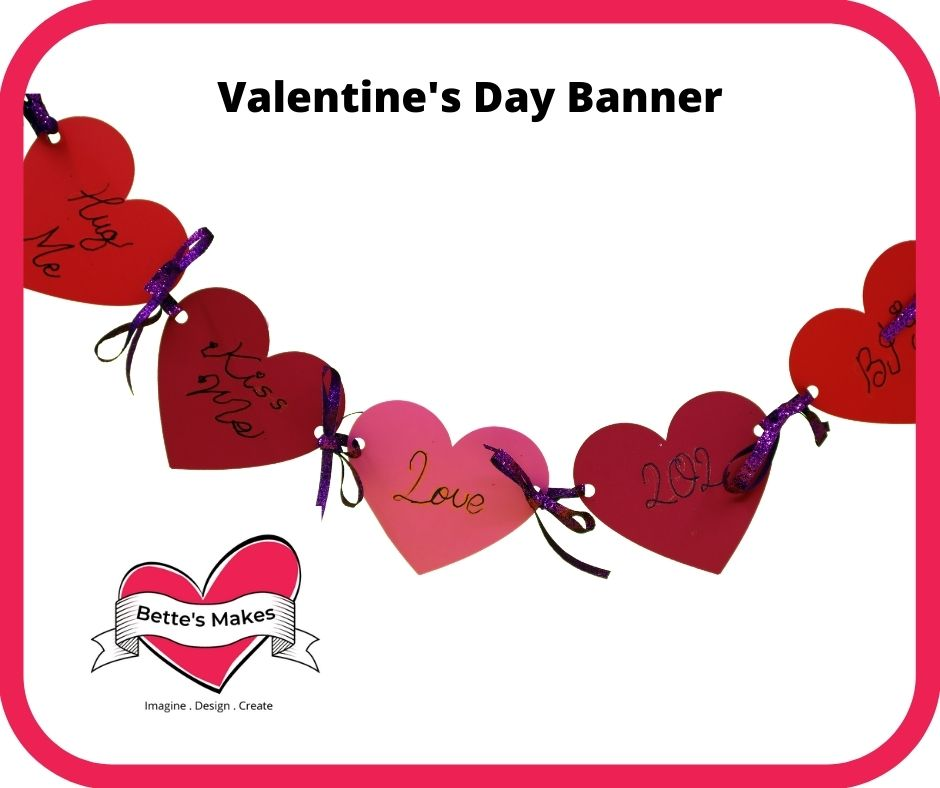 Valentine's Day Banner – Easy Make
