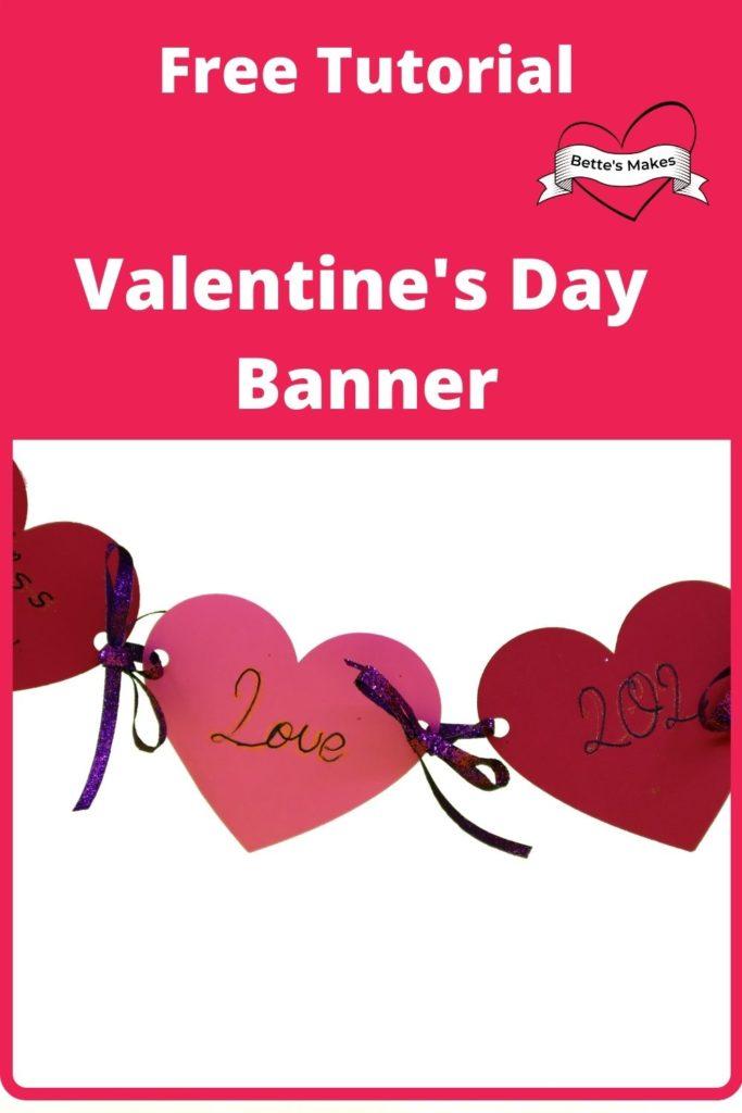 Valentines Day Banner - Easy Make