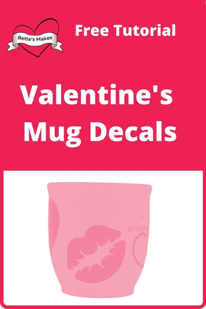 Valentine's Day Mug Decal Project for Beginners